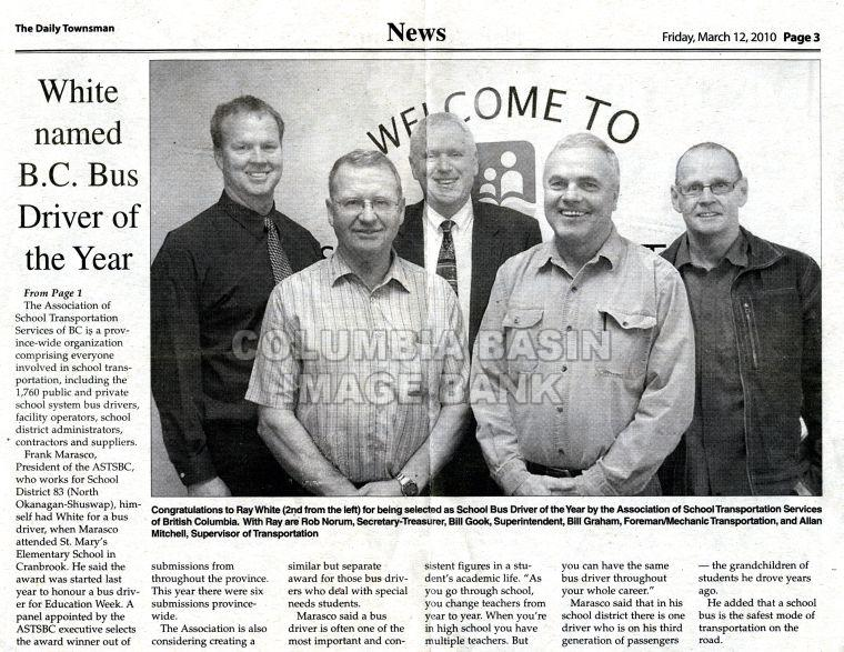 Newspaper Clip: The Daily Townsman, Friday March 12, 2010: Ray White named B.C. Bus Driver of the Year.